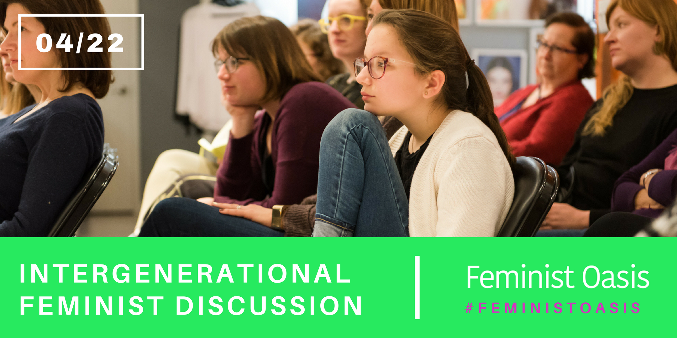 ANNOUNCING: Intergenerational Feminist Discussion 4/22/18 at The Dance Hall