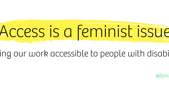 Access is a feminist issue