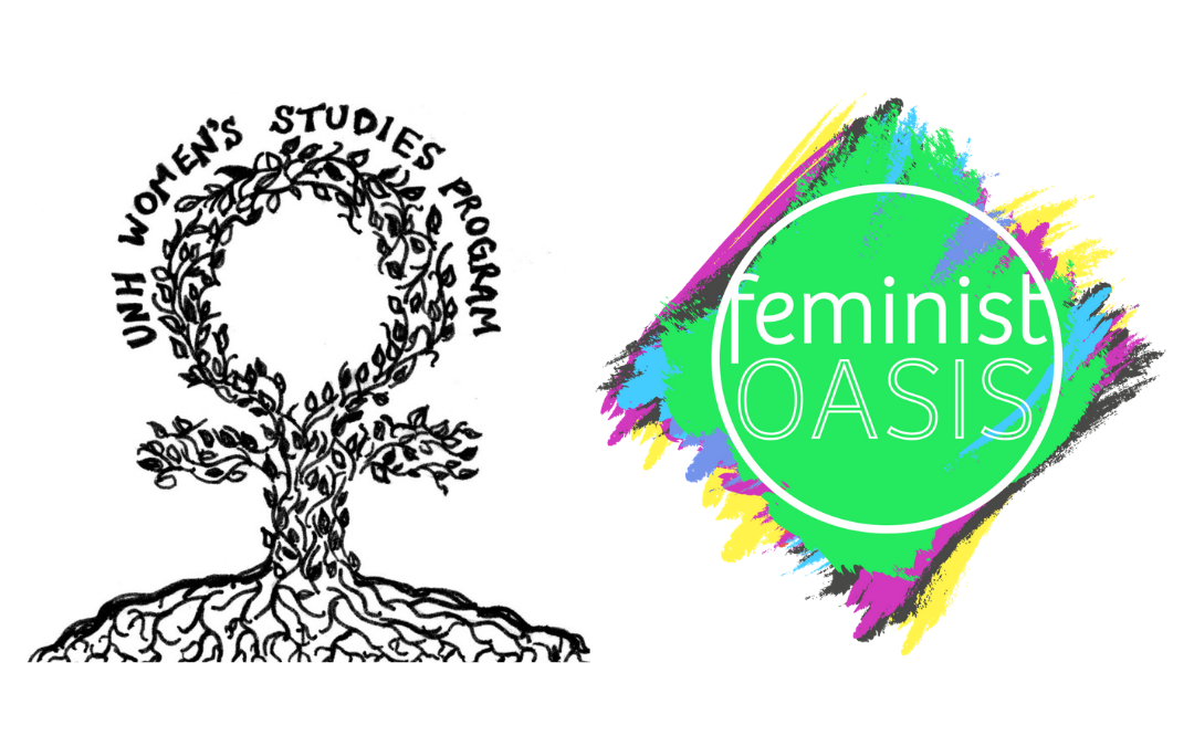 UNH Women's Studies Program joins as 1st Feminist Oasis Institutional Member; Plans to Collab for Feminist Self-Care Event in Fall 2019!